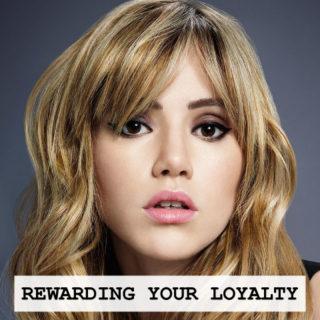 Rewarding Your Loyalty